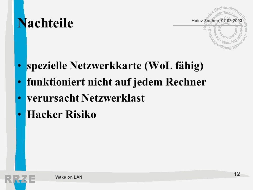 Nachteile spezielle Netzwerkkarte (WoL fähig)