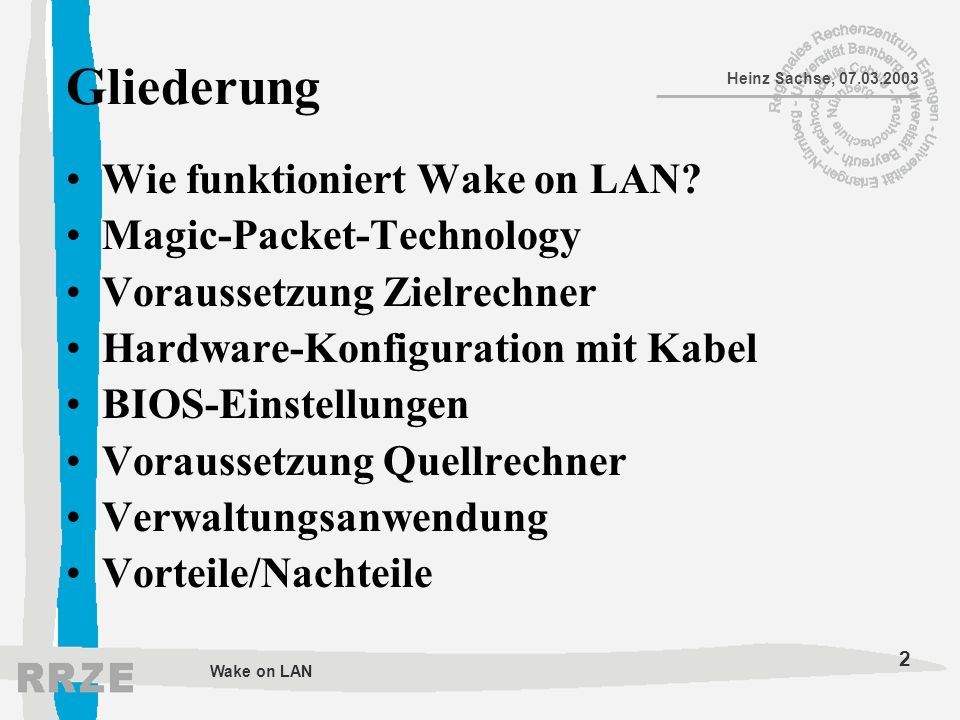 Gliederung Wie funktioniert Wake on LAN Magic-Packet-Technology