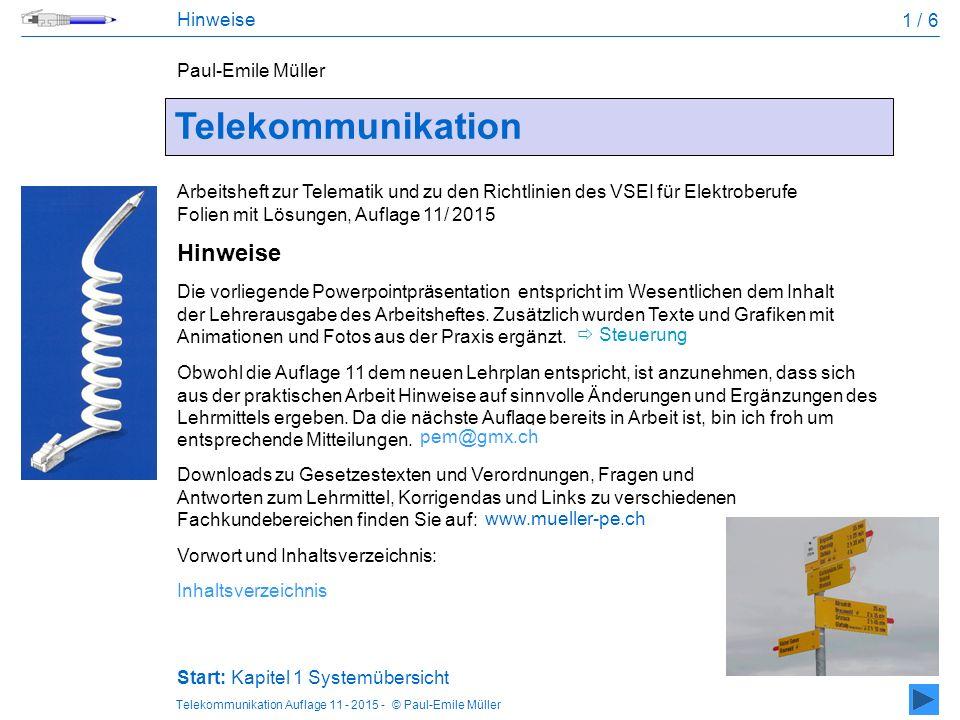 Telekommunikation Hinweise Hinweise 1 / 6 Paul-Emile Müller