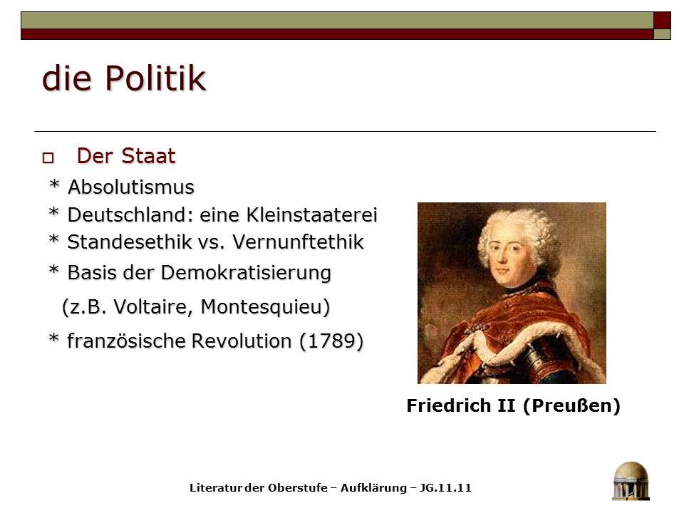 Friedrich II (Preußen) Literatur der Oberstufe – Aufklärung – JG.11.11