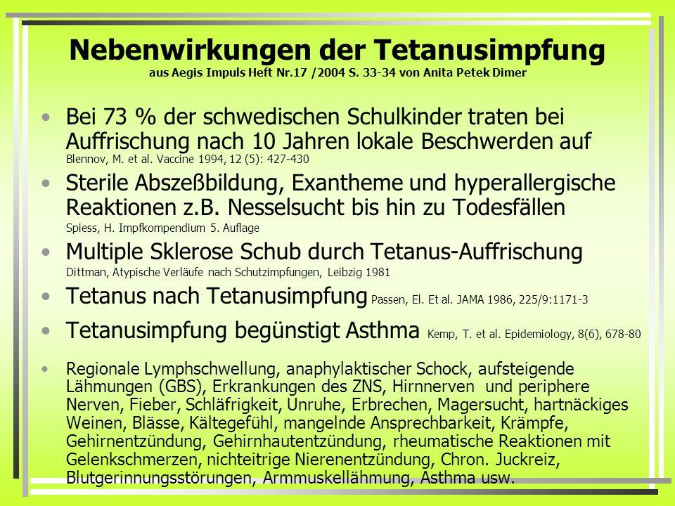 Nebenwirkungen der Tetanusimpfung aus Aegis Impuls Heft Nr. 17 /2004 S