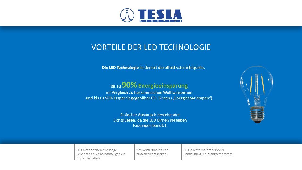 VORTEILE DER LED TECHNOLOGIE