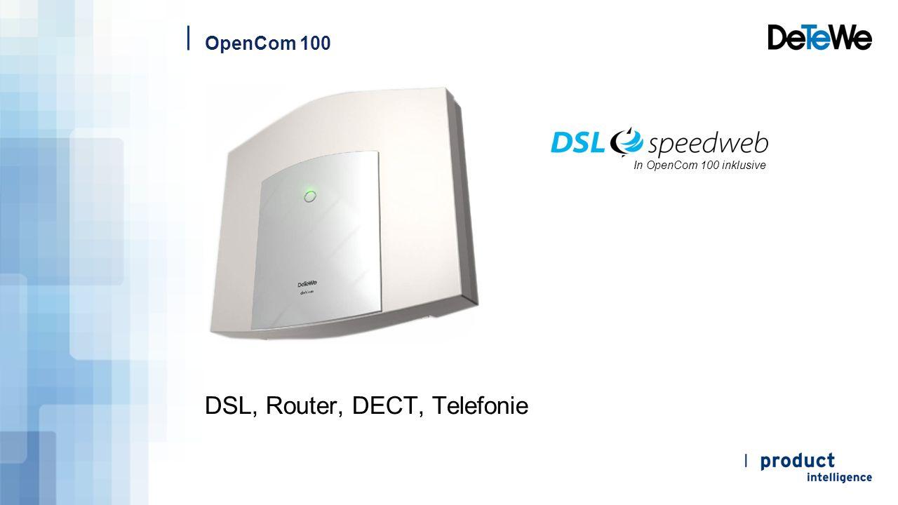 DSL, Router, DECT, Telefonie