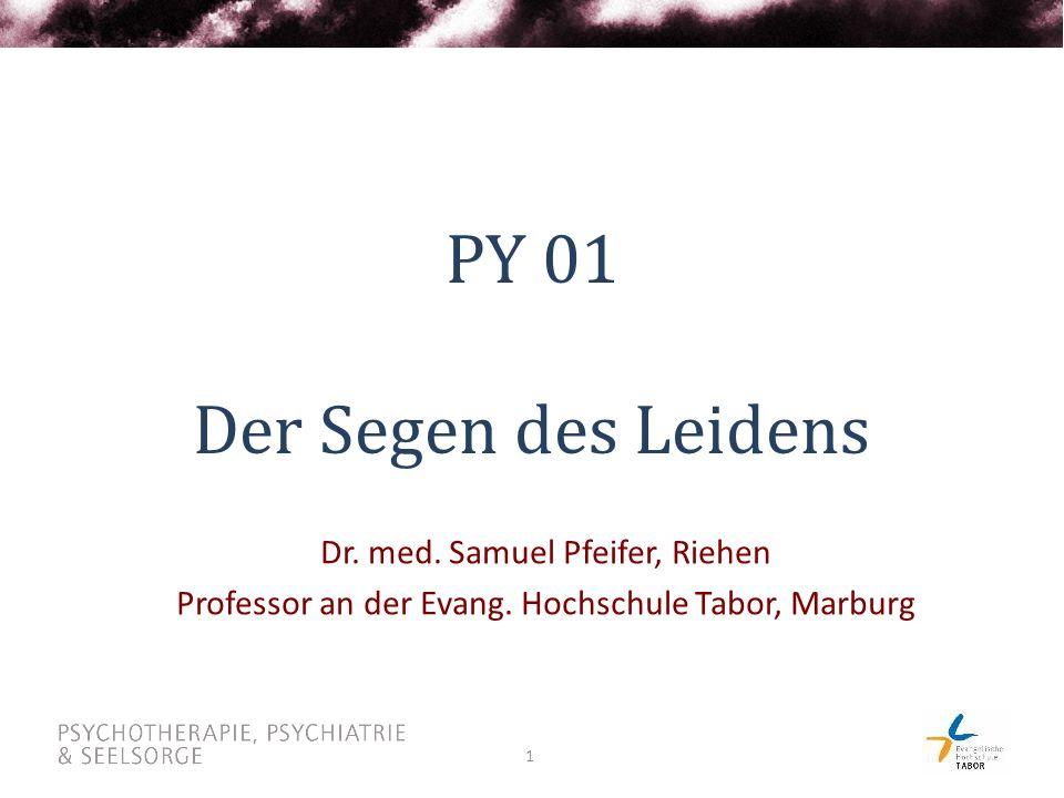 PY 01 Der Segen des Leidens