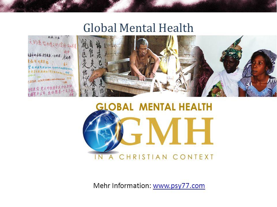 Global Mental Health Mehr Information: www.psy77.com