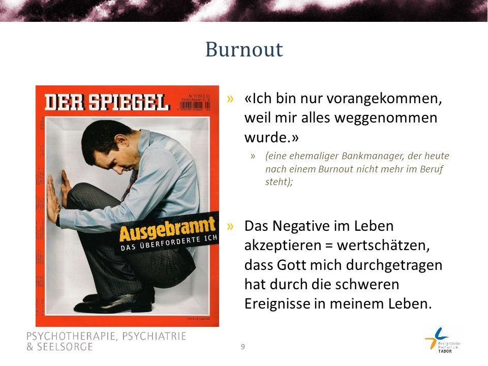 Burnout «Ich bin nur vorangekommen, weil mir alles weggenommen wurde.»