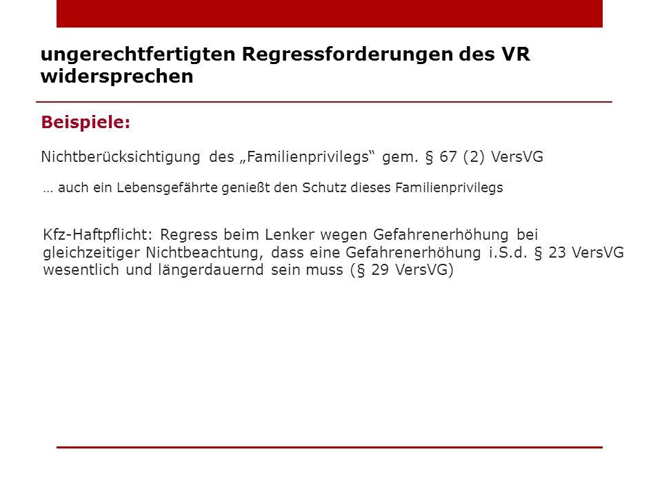 ungerechtfertigten Regressforderungen des VR widersprechen