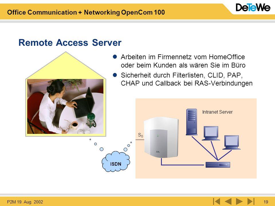 Remote Access Server Arbeiten im Firmennetz vom HomeOffice oder beim Kunden als wären Sie im Büro.