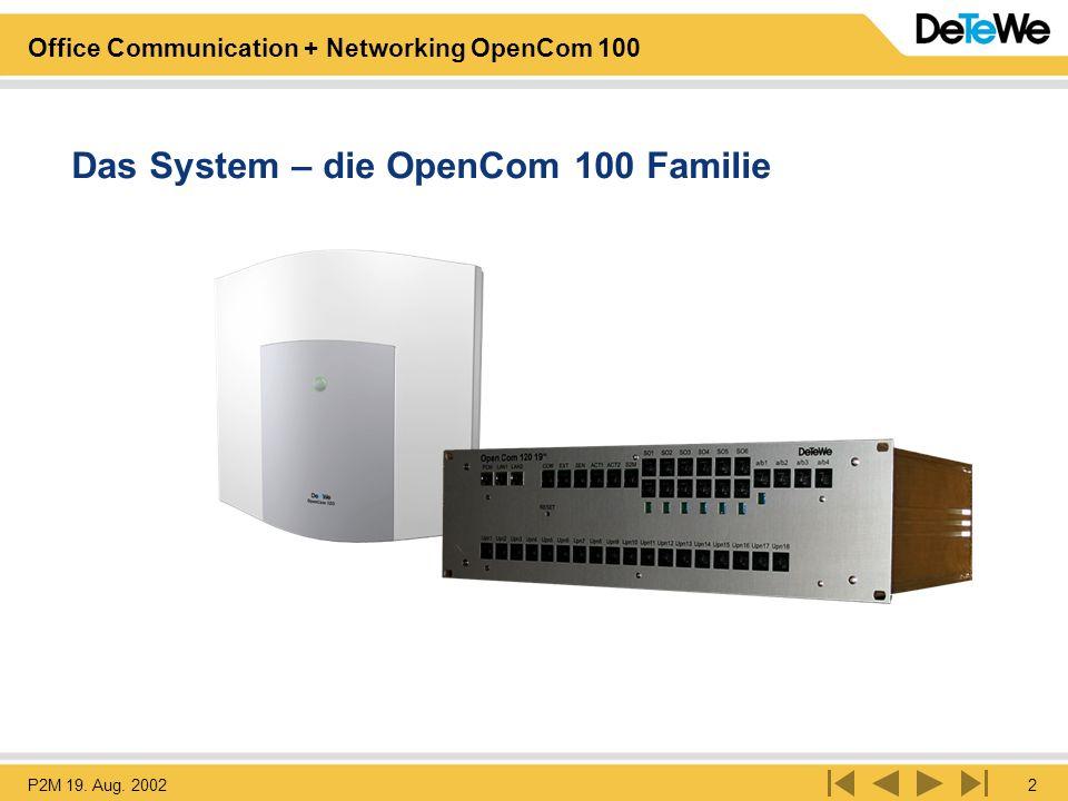 Das System – die OpenCom 100 Familie
