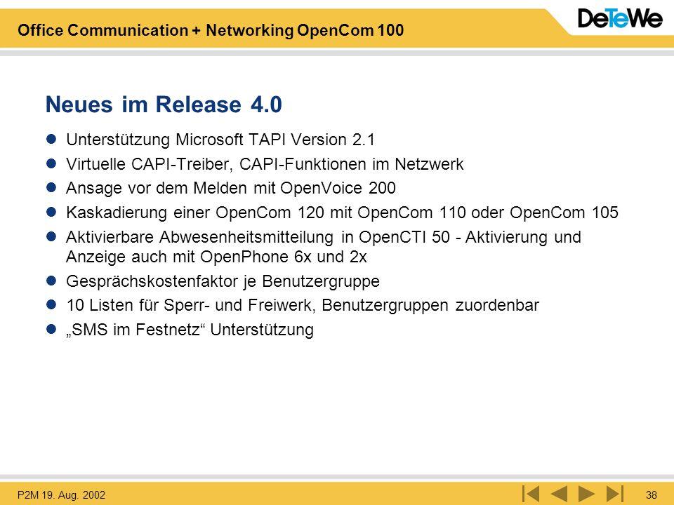 Neues im Release 4.0 Unterstützung Microsoft TAPI Version 2.1