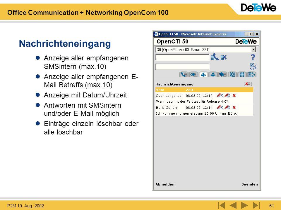 Nachrichteneingang Anzeige aller empfangenen SMSintern (max.10)