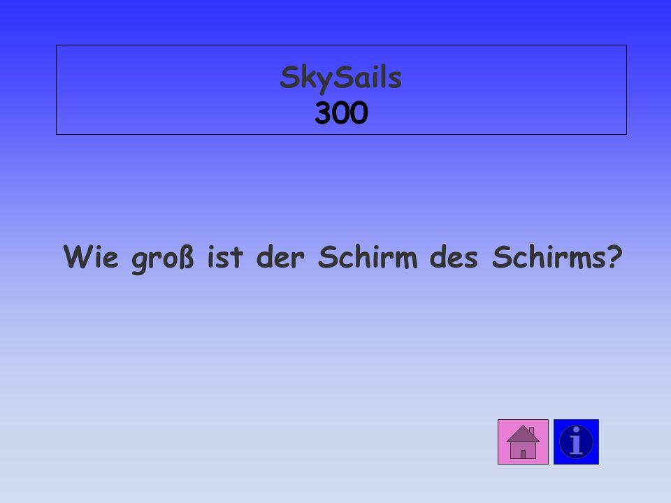 SkySails 300 Wie groß ist der Schirm des Schirms