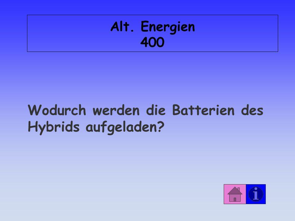 Wodurch werden die Batterien des Hybrids aufgeladen
