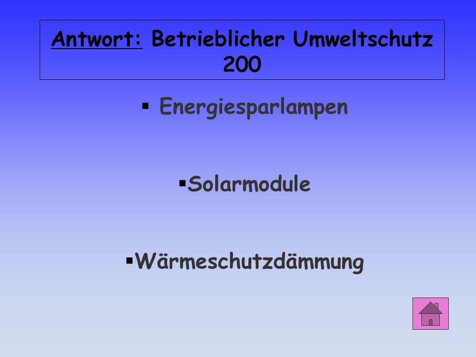 Antwort: Betrieblicher Umweltschutz 200