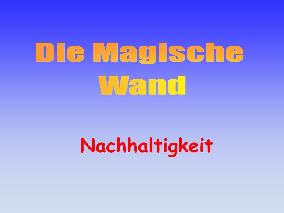 Die Magische Wand Nachhaltigkeit