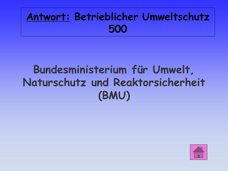 Bundesministerium für Umwelt, Naturschutz und Reaktorsicherheit (BMU)