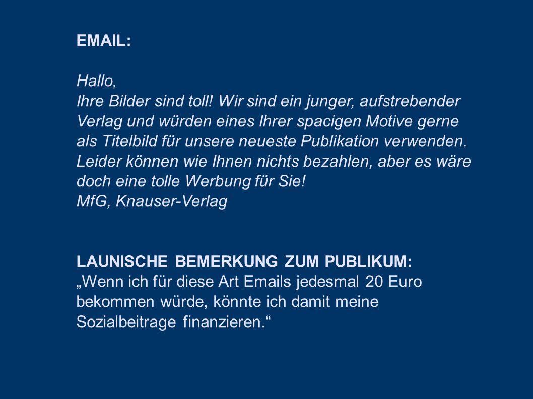 LAUNISCHE BEMERKUNG ZUM PUBLIKUM: