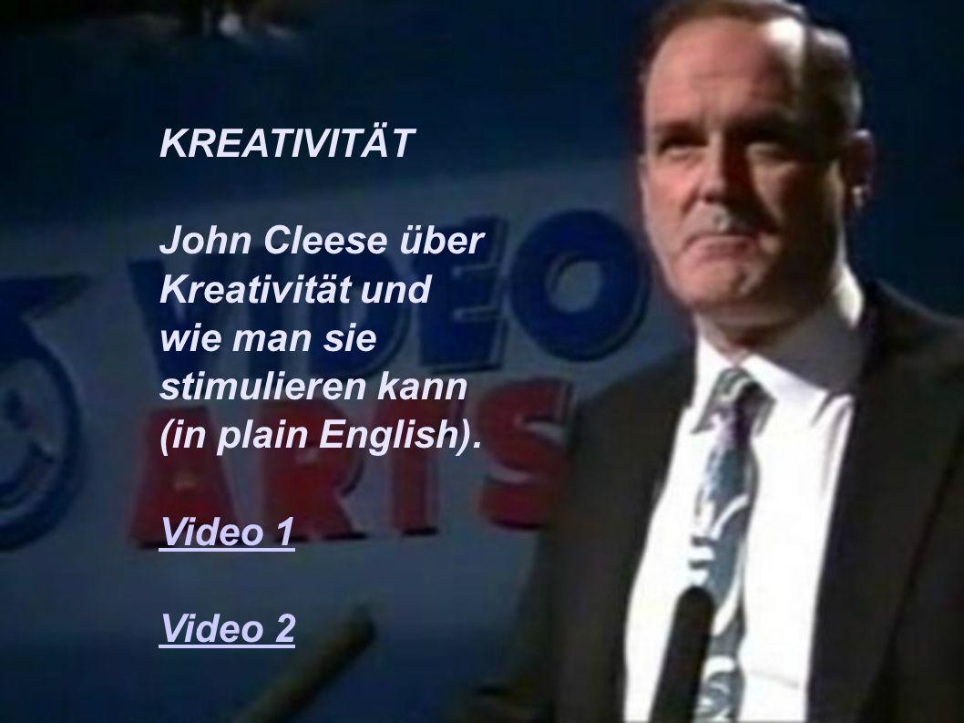 KREATIVITÄT John Cleese über Kreativität und wie man sie