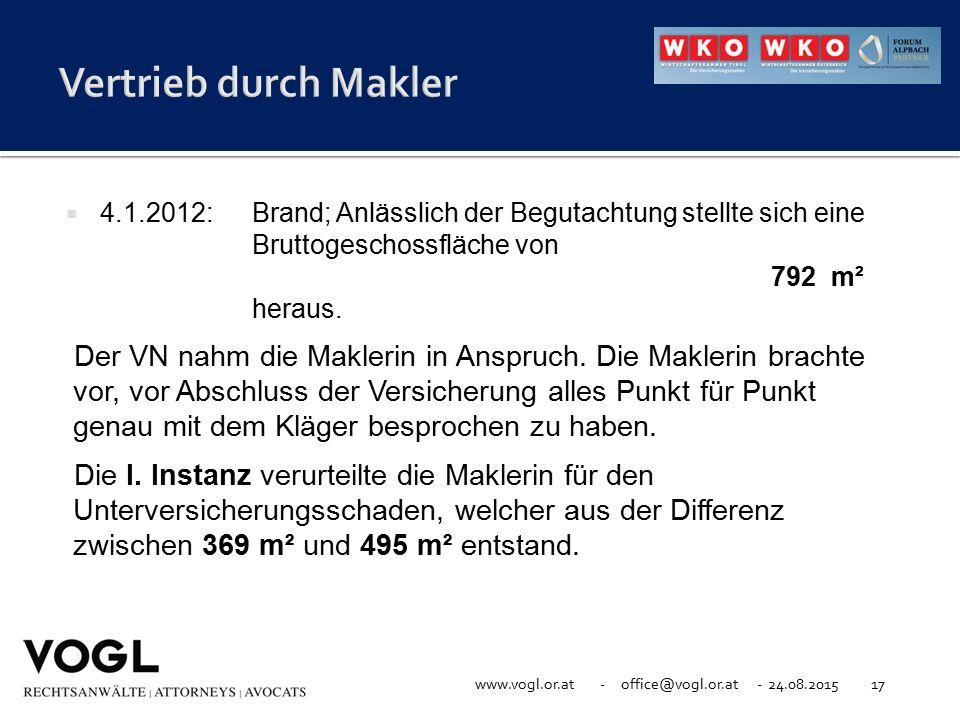 Vertrieb durch Makler 4.1.2012: Brand; Anlässlich der Begutachtung stellte sich eine Bruttogeschossfläche von 792 m² heraus.
