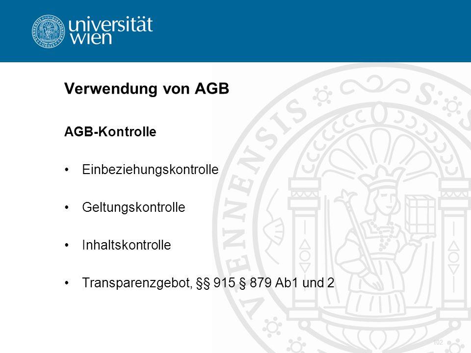Verwendung von AGB AGB-Kontrolle Einbeziehungskontrolle