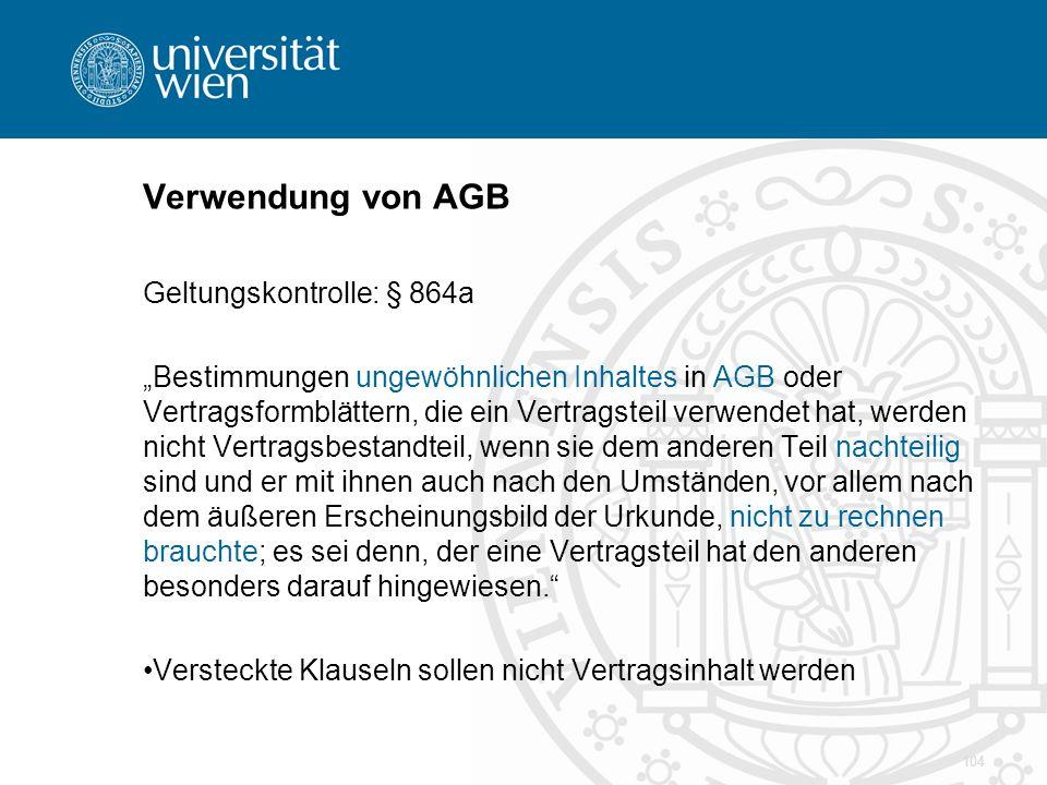 Verwendung von AGB Geltungskontrolle: § 864a