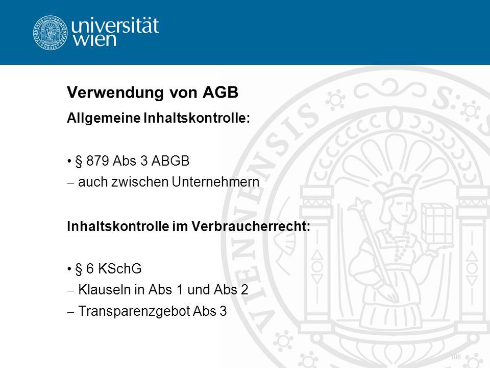 Verwendung von AGB Allgemeine Inhaltskontrolle: § 879 Abs 3 ABGB