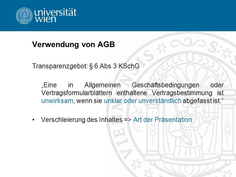 Verwendung von AGB Transparenzgebot: § 6 Abs 3 KSchG
