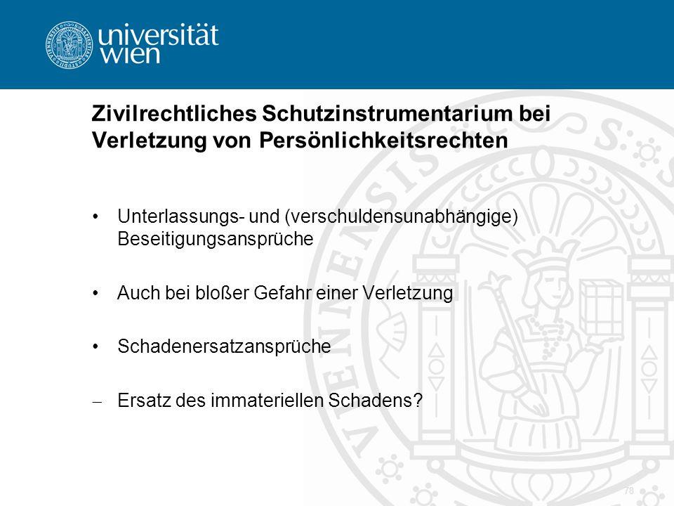 Zivilrechtliches Schutzinstrumentarium bei Verletzung von Persönlichkeitsrechten