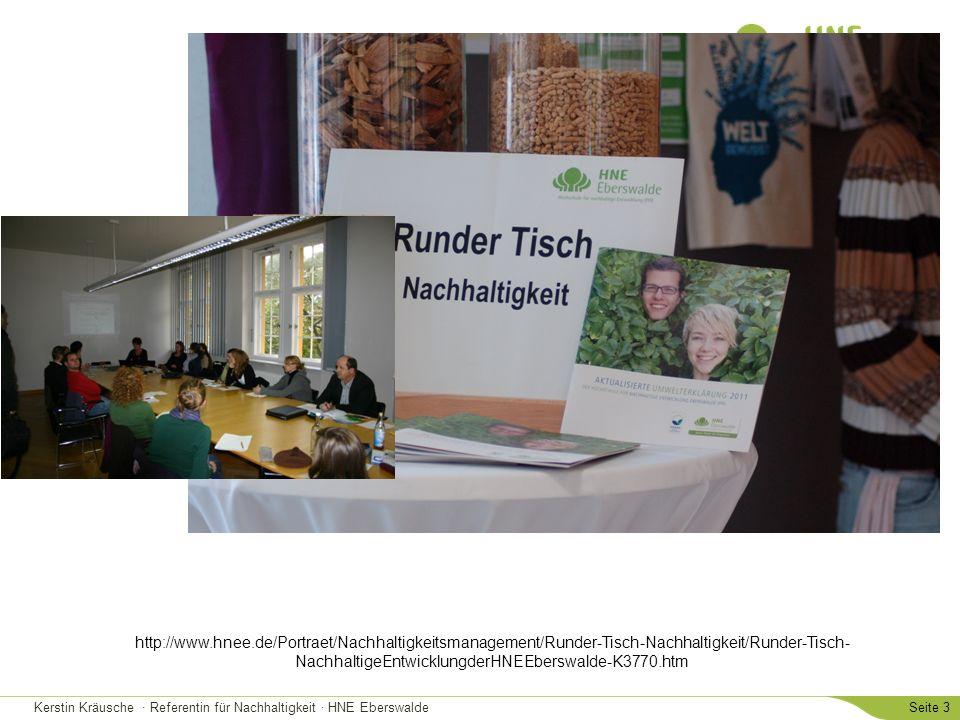 http://www.hnee.de/Portraet/Nachhaltigkeitsmanagement/Runder-Tisch-Nachhaltigkeit/Runder-Tisch-NachhaltigeEntwicklungderHNEEberswalde-K3770.htm