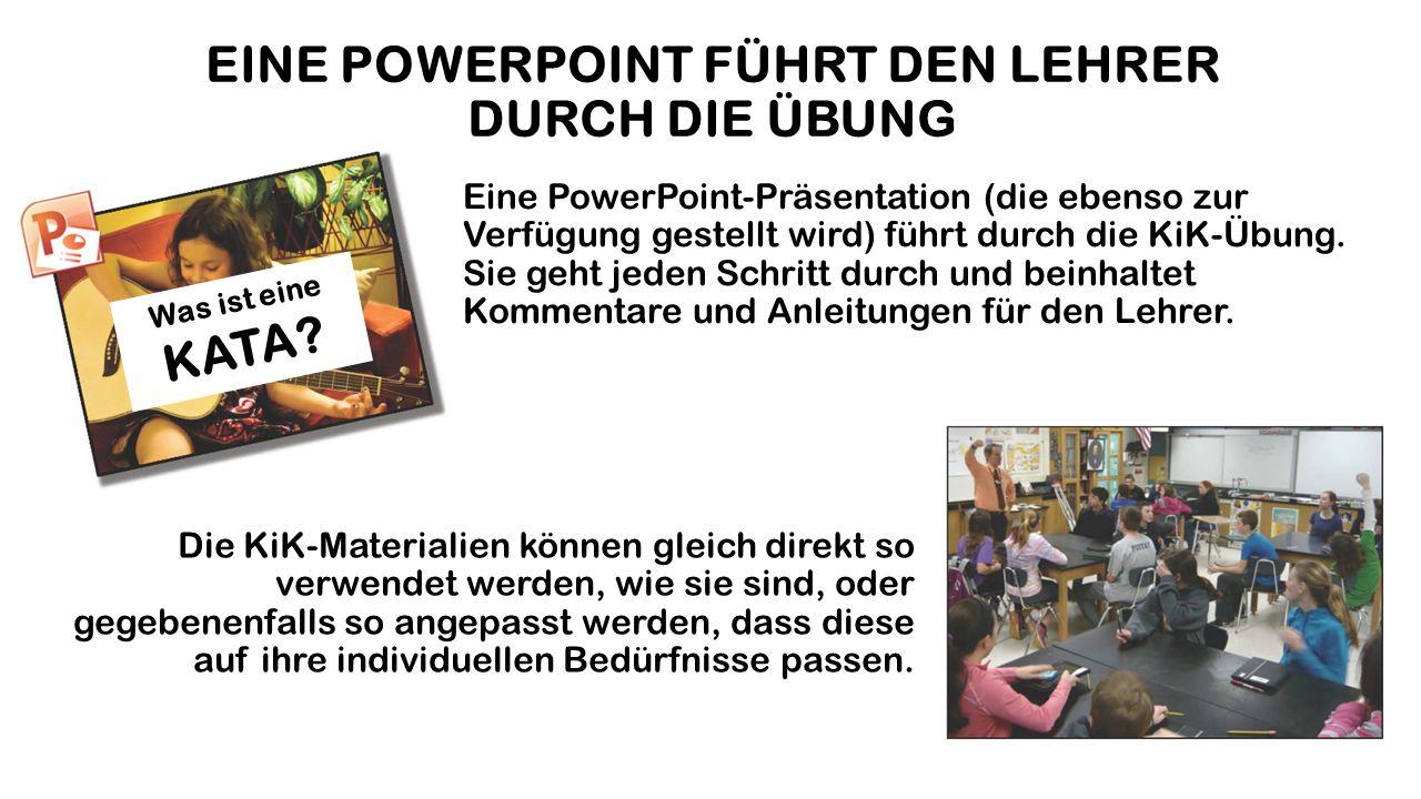 EINE POWERPOINT FÜHRT DEN LEHRER DURCH DIE ÜBUNG