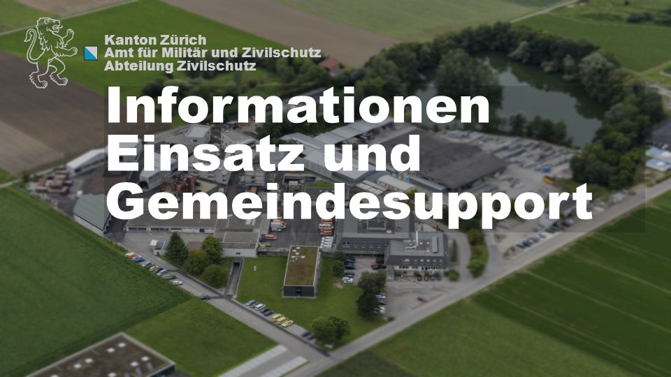Informationen Einsatz und Gemeindesupport