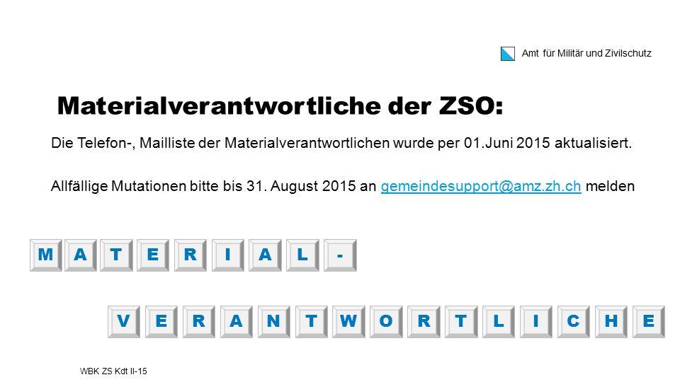 Materialverantwortliche der ZSO: