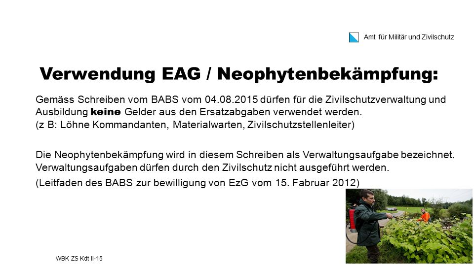 Verwendung EAG / Neophytenbekämpfung: