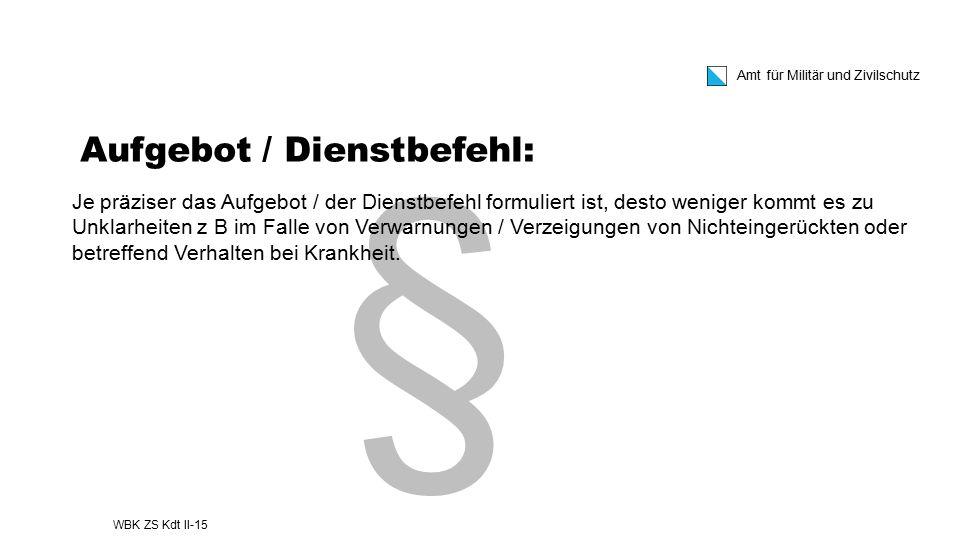 Aufgebot / Dienstbefehl: