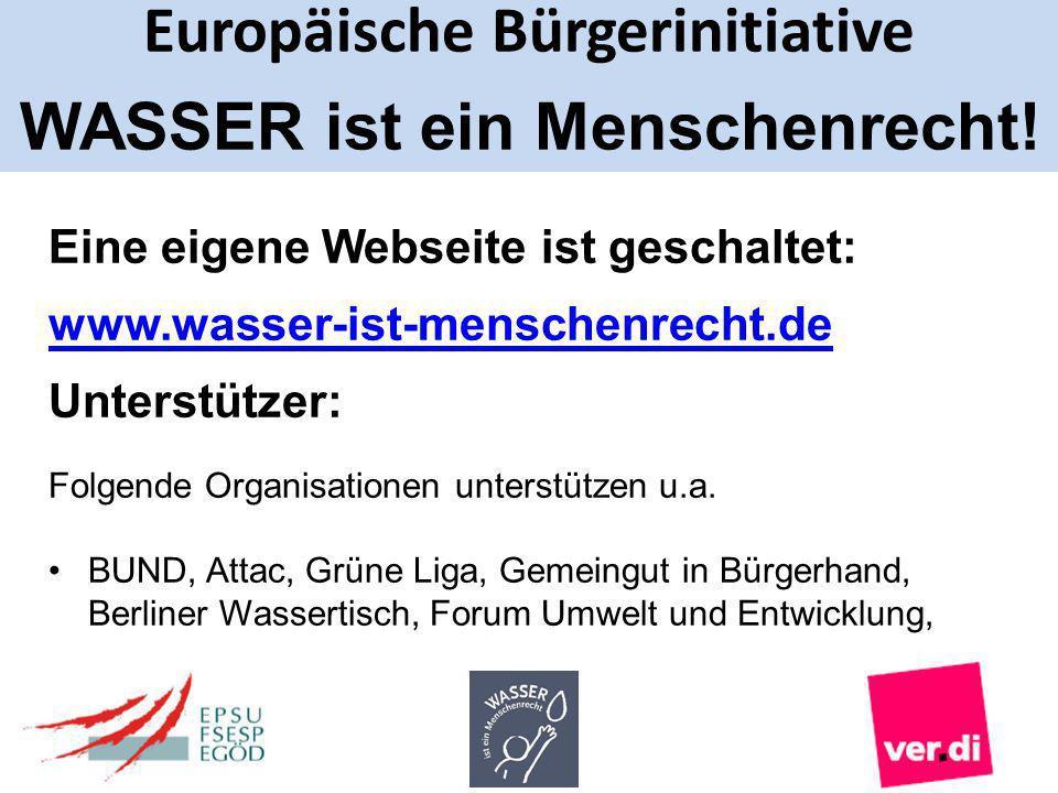 Eine eigene Webseite ist geschaltet: www.wasser-ist-menschenrecht.de