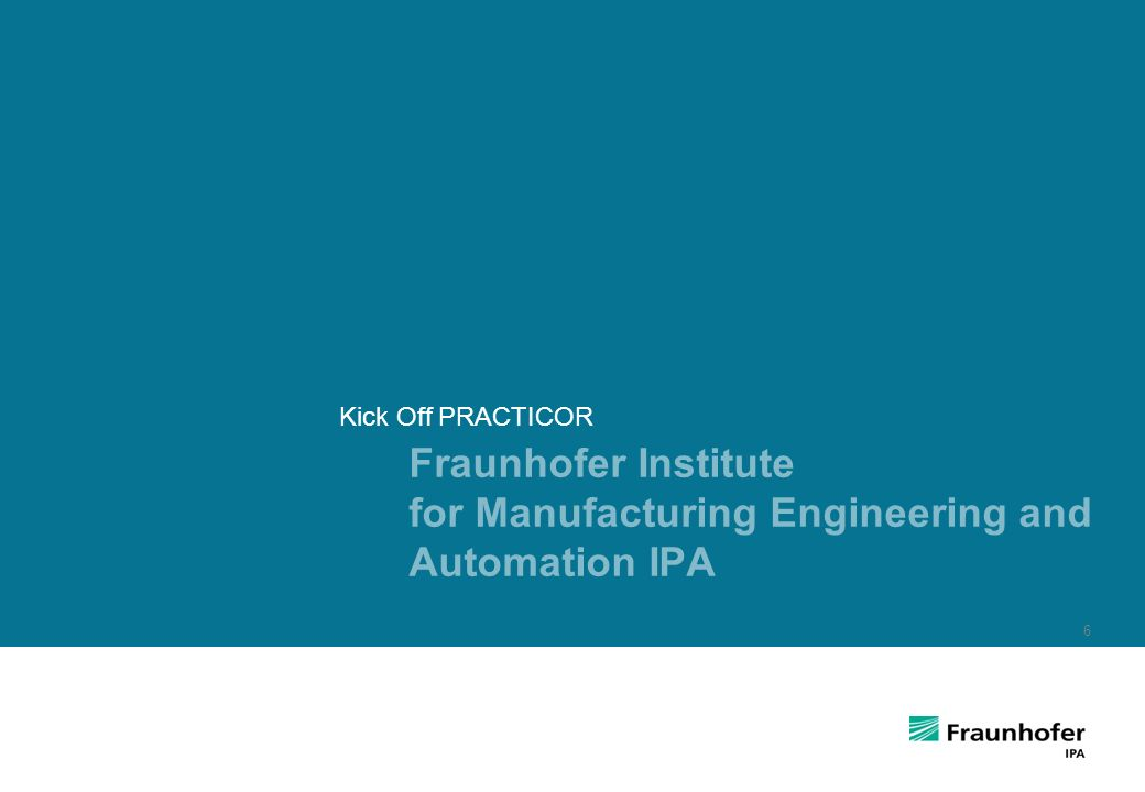 Fraunhofer Institute for Manufacturing Engineering and Automation IPA