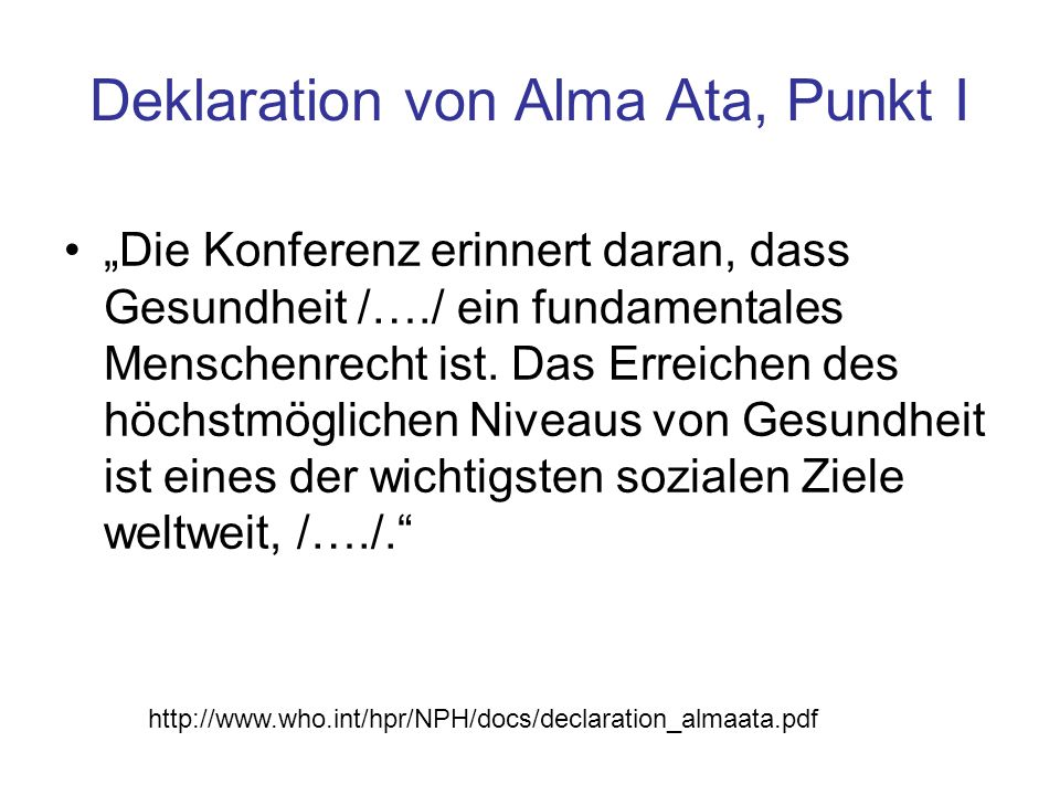 Deklaration von Alma Ata, Punkt I