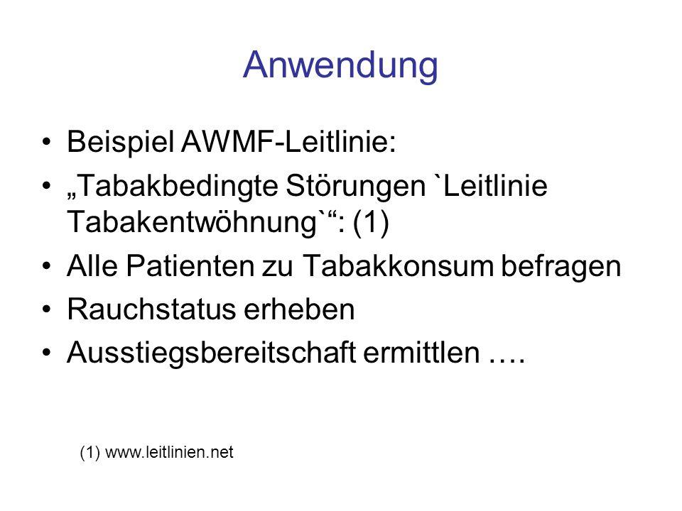 Anwendung Beispiel AWMF-Leitlinie: