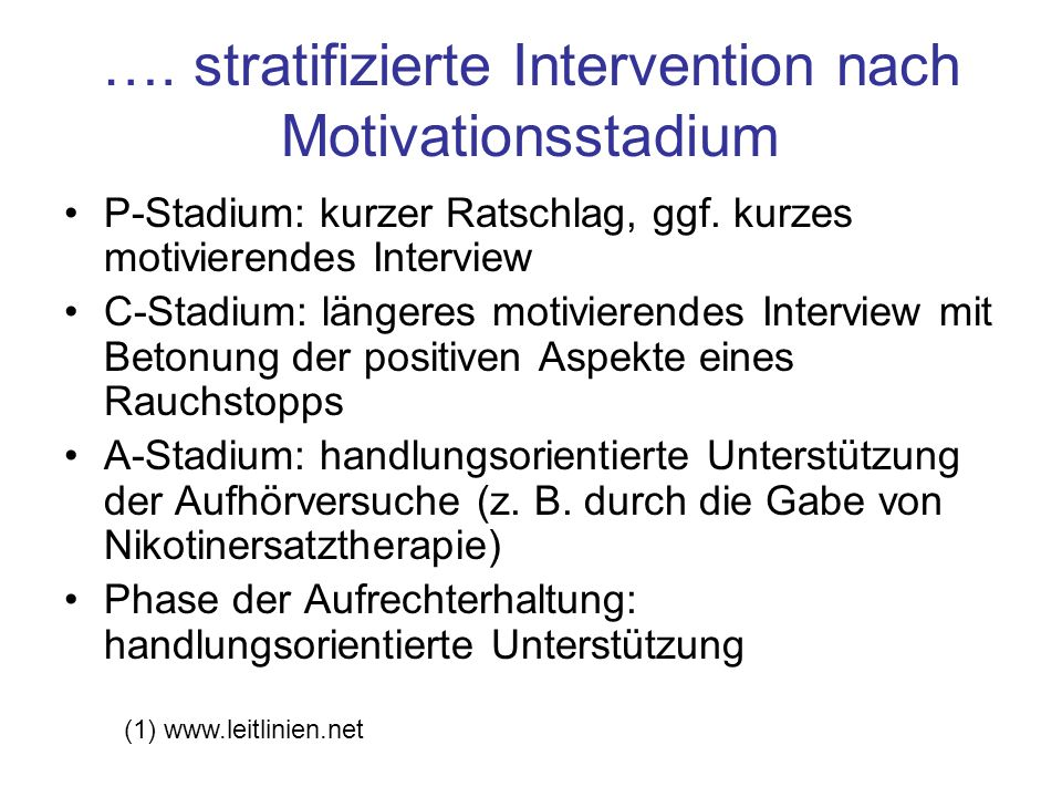 …. stratifizierte Intervention nach Motivationsstadium