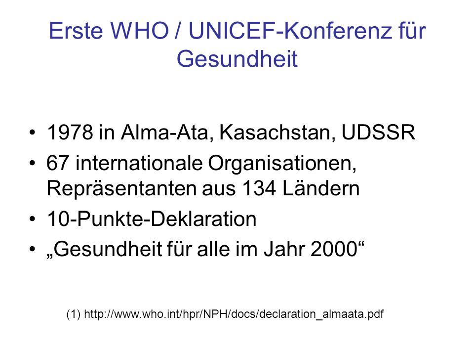 Erste WHO / UNICEF-Konferenz für Gesundheit