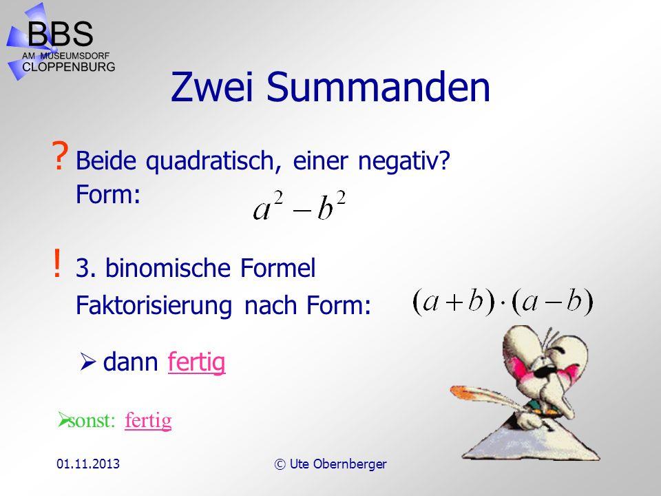 Zwei Summanden Beide quadratisch, einer negativ Form: