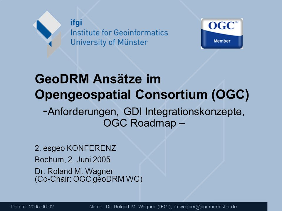 GeoDRM Ansätze im Opengeospatial Consortium (OGC)