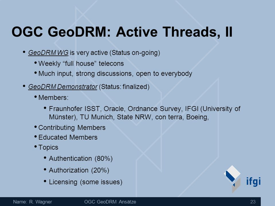 OGC GeoDRM: Active Threads, II
