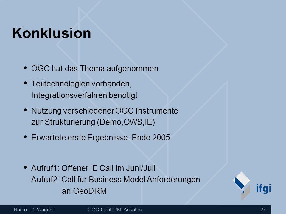 Konklusion OGC hat das Thema aufgenommen