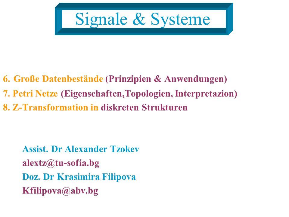 Signale & Systeme 6. Große Datenbestände (Prinzipien & Anwendungen)