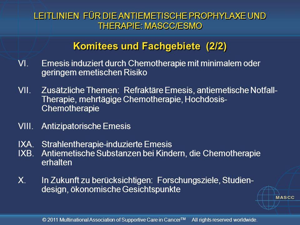 LEITLINIEN FÜR DIE ANTIEMETISCHE PROPHYLAXE UND THERAPIE: MASCC/ESMO Komitees und Fachgebiete (2/2)