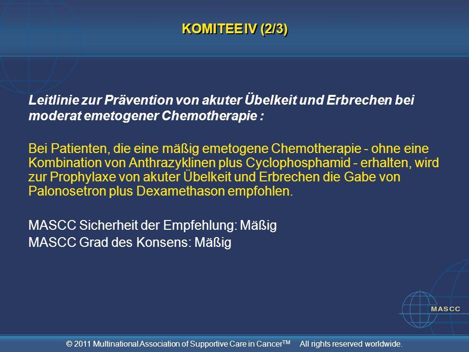KOMITEE IV (2/3)Leitlinie zur Prävention von akuter Übelkeit und Erbrechen bei moderat emetogener Chemotherapie :
