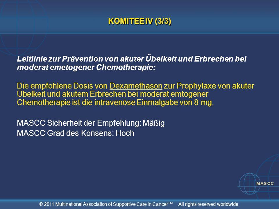 KOMITEE IV (3/3) Leitlinie zur Prävention von akuter Übelkeit und Erbrechen bei moderat emetogener Chemotherapie: