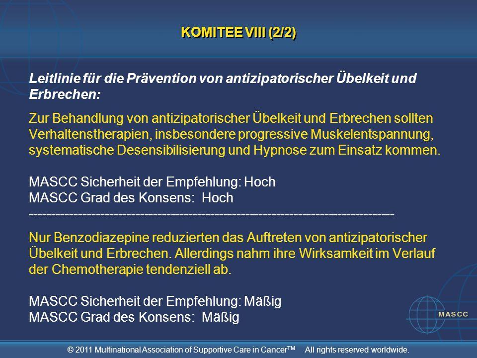 KOMITEE VIII (2/2) Leitlinie für die Prävention von antizipatorischer Übelkeit und Erbrechen: