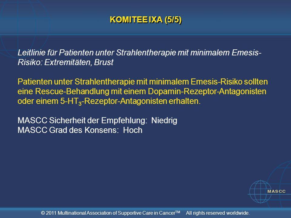 KOMITEE IXA (5/5) Leitlinie für Patienten unter Strahlentherapie mit minimalem Emesis-Risiko: Extremitäten, Brust.